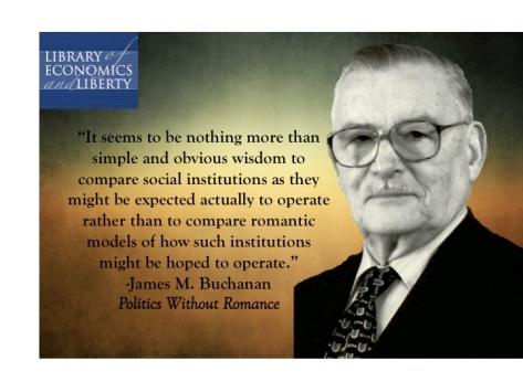 Obvious Wisdom from James M. Buchanan